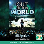 Out of this World | Ali Sparkes