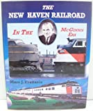 img - for The New Haven Railroad In The McGinnis Era book / textbook / text book
