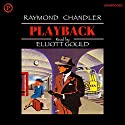 Playback Audiobook by Raymond Chandler Narrated by Elliott Gould