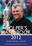 img - for The R&A Golfer's Handbook 2012 by Renton Laidlaw (2012-02-16) book / textbook / text book