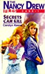 Secrets Can Kill (Nancy Drew Files)