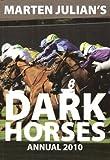 DACK HORSES ANNUAL 2010