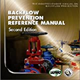Backflow Prevention Manual 2nd Edition