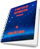 img - for A Matter of Antimatter book / textbook / text book
