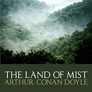 The Land of Mist | [Arthur Conan Doyle]