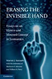 img - for Erasing the Invisible Hand: Essays on an Elusive and Misused Concept in Economics book / textbook / text book