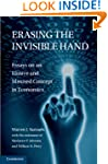 Erasing the Invisible Hand: Essays on...