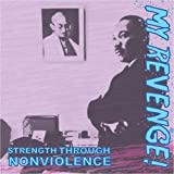 echange, troc My Revenge - Strenght Through Nonviolence