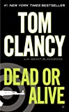 Dead or Alive (Jack Ryan, Jr. Series Book 2) (English Edition)