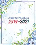"""Monthly Three Year Planner 2019-2021: Blue Sky and Floral Cover for 36 Months Calendar Agenda Planner 8"""" x 10"""""""