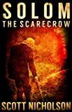 The Scarecrow: A Supernatural Thriller (Solom)