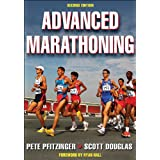 Advanced Marathoning-2nd Editionby Pete Pfitzinger