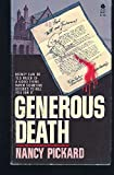 Generous Death (0380859939) by Pickard, Nancy