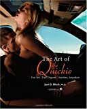 img - for Art of the Quickie: Fast Sex, Fast Orgasm, Anytime, Anywhere book / textbook / text book