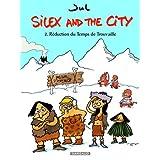 Silex and the city - tome 2 - R�duction du temps de Trouvaillepar Jul