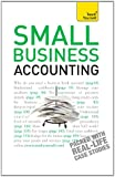 Small Business Accounting: Teach Yourself: The jargon-free guide to accounts, budgets and forecasts