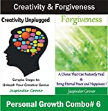 img - for Creativity and Forgiveness Secrets: Discover How Forgiveness is a Choice That Can Heal and Some Simple Steps to Unleash Your Creative Genius (The Ultimate ... Taking Your Life to the Next Level Book 6) book / textbook / text book
