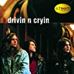 Ultimate Collection: Drivin' N' Cryin'