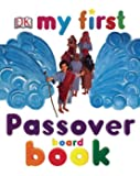 My First Passover Board Book (My 1st Board Books)