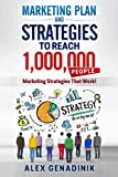 Marketing Plan & Advertising Strategy To Reach 1,000,000 People: Learn to reach 1,000,000 people with your marketing (Problemio business) (Volume 2)