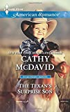 The Texans Surprise Son (Harlequin American Romance\Texas Rodeo B)