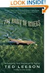 Habit of Rivers: Reflections On Trout...