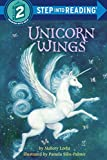 img - for Unicorn Wings (Step into Reading) book / textbook / text book