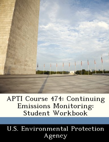 APTI Course 474: Continuing Emissions Monitoring: Student Workbook