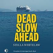 Dead Slow Ahead | Stella Whitelaw