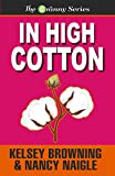 In High Cotton (The Granny Series Book 3)