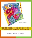 img - for Communication in Action: Teaching Literature-Based Language Arts book / textbook / text book