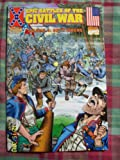 img - for Epic Battles Of The Civil War-Gettysburg-Marvel Comics (Historical Comics-Epic Battles Of The Civil War, Volume 4) book / textbook / text book