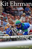 DEAD MAN'S TOUCH (Steve Cline Mysteries Book 2) (English Edition)