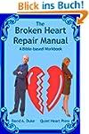The BROKEN HEART REPAIR MANUAL (Engli...