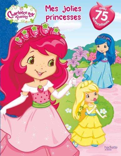 Mes jolies princesses : livre autocollants  Collectif, grand format