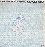 Repeat - The Best Of Jethro Tull Vol. II