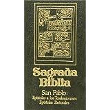 Sagrada Biblia: San Pablo: Epístolas a los Tesalonicenses ; Epítolas pastorales: T.9