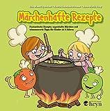 Märchenhafte Rezepte von Nellie & Nick: Fantastische Speisen