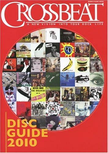 クロスビートディスクガイド 2010 (シンコー・ミュージックMOOK)