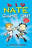 Big Nate: Game On! (Big Nate Comic Compilations)