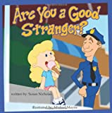 Are you a good stranger?