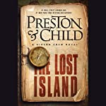 The Lost Island: Gideon Crew, Book 3 (       UNABRIDGED) by Douglas Preston, Lincoln Child Narrated by David W. Collins