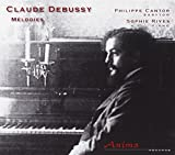 Philippe Cantor, baryton - Sophie Rives, piano Claude Debussy : Mélodies