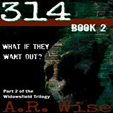 314, Book 2 (       UNABRIDGED) by A. R. Wise Narrated by Vanessa Johansson