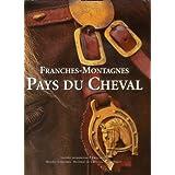 Franches-Montagnes : Pays du cheval