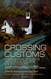 Crossing Customs: International Students Write on U.S. College Life and Culture (RoutledgeFalmer Studies in Higher Education)