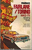 Chilton's Repair and Tune-Up Guide Fairlane and Torino, 1962-1975 (0801963206) by Chilton Book Company