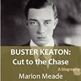 img - for Buster Keaton: Cut to the Chase book / textbook / text book