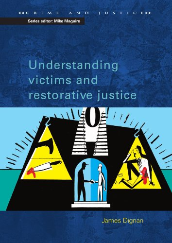 Understanding Victims & Restorative Justice (Crime and Justice)