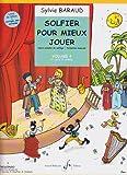 echange, troc Baraud Sylvie - Solfier pour Mieux Jouer Volume 4